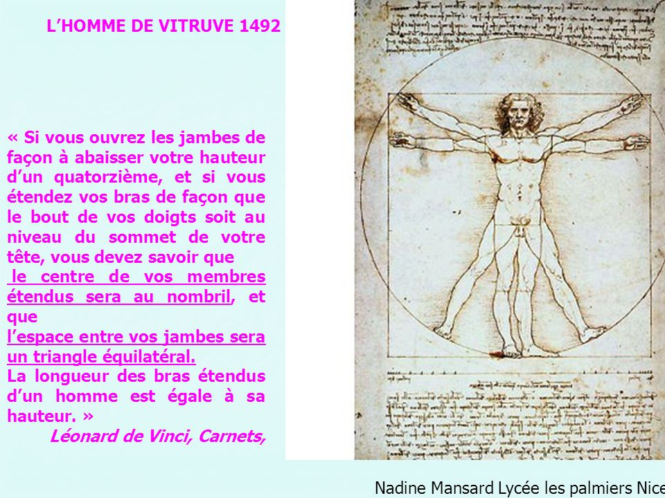 Nadine Mansard Lycée les palmiers Nice « Si vous ouvrez les jambes de façon à abaisser votre hauteur dun quatorzième, et si vous étendez vos bras de f