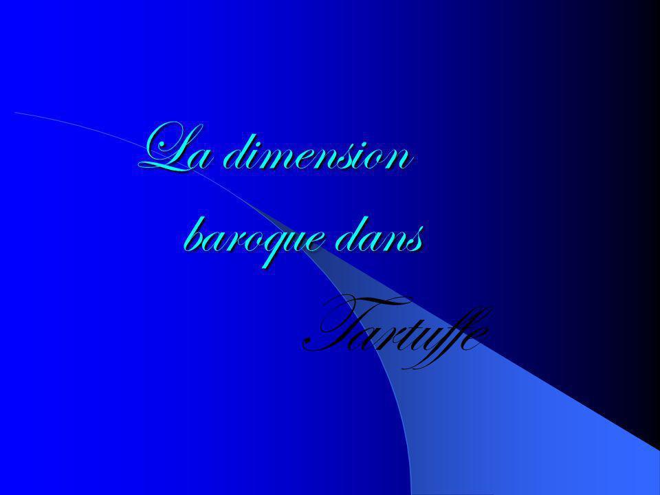 La dimension baroque dans Tartuffe