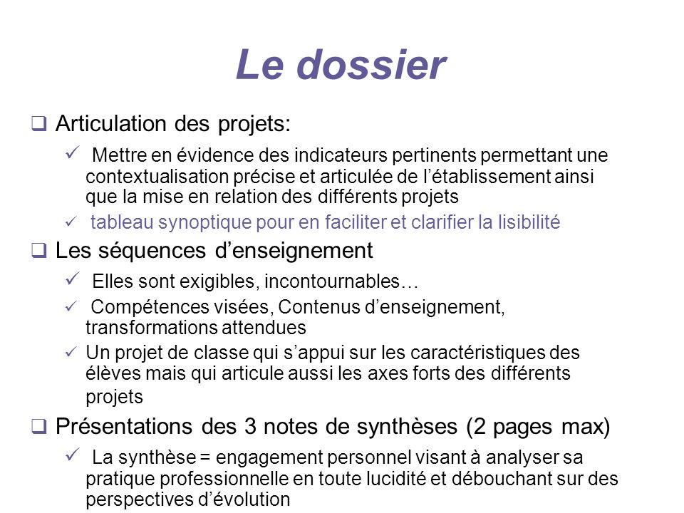 Le dossier Articulation des projets: Mettre en évidence des indicateurs pertinents permettant une contextualisation précise et articulée de létablisse