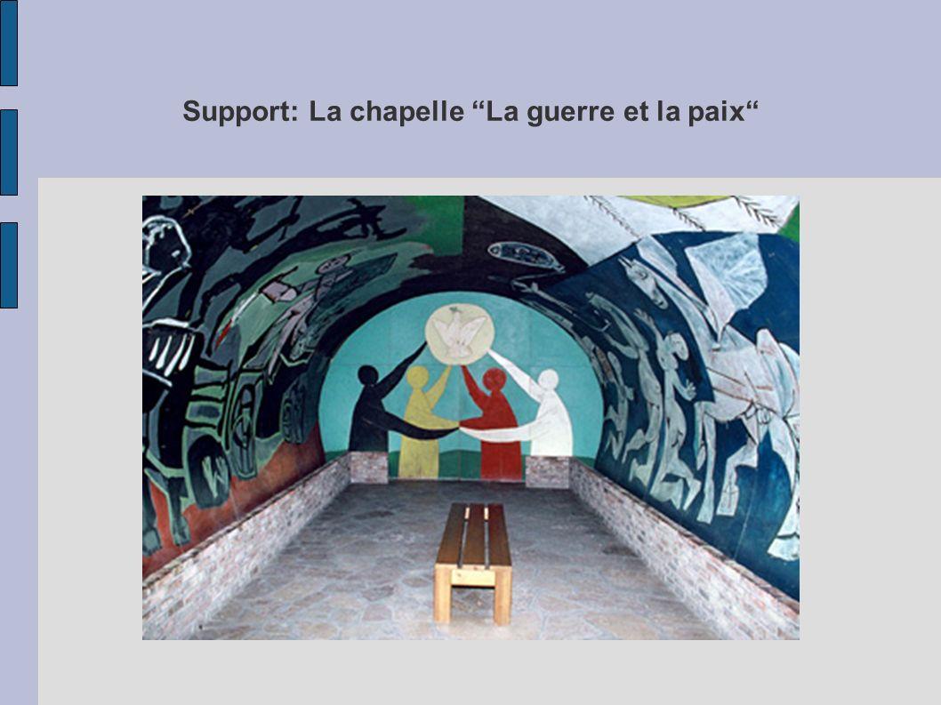 Support: La chapelle La guerre et la paix