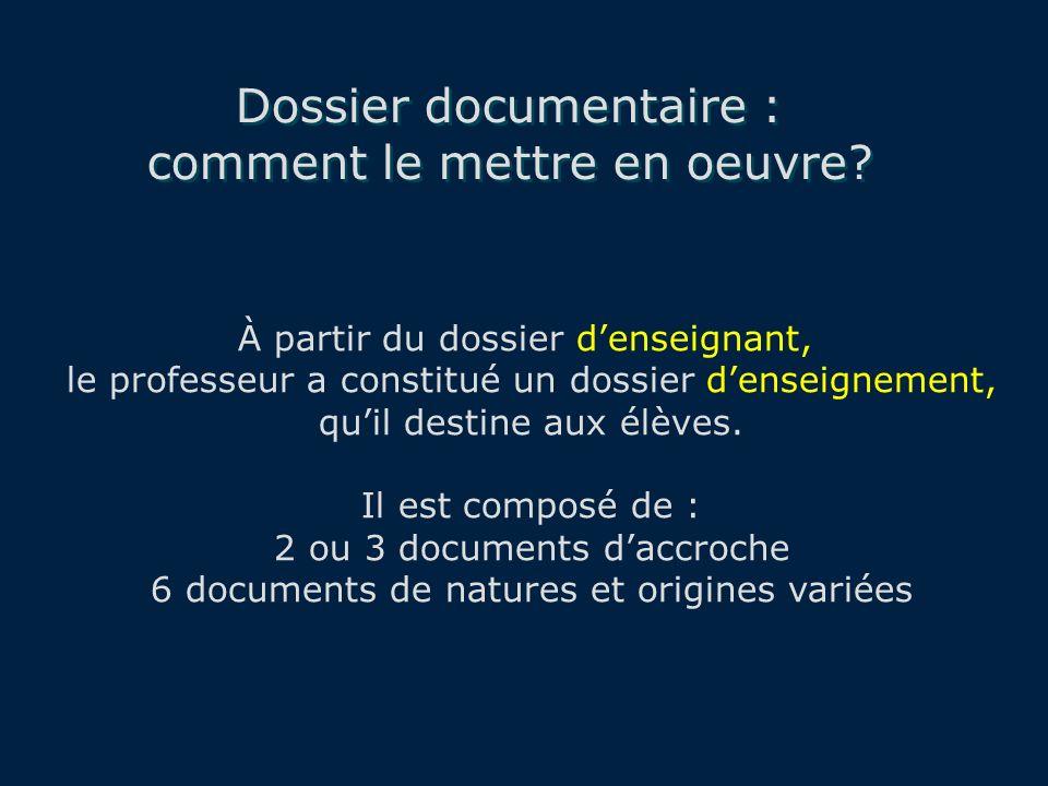 Dossier documentaire : comment le mettre en oeuvre.