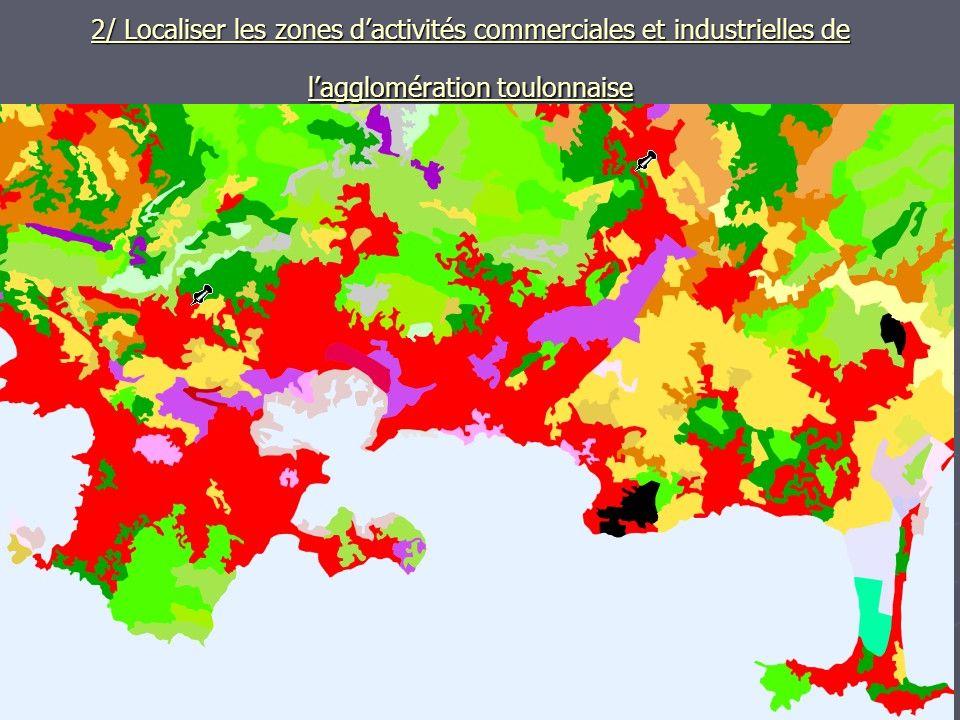 2/ Localiser les zones dactivités commerciales et industrielles de lagglomération toulonnaise IGN, couche Corine land cover IGN, couche Corine land co