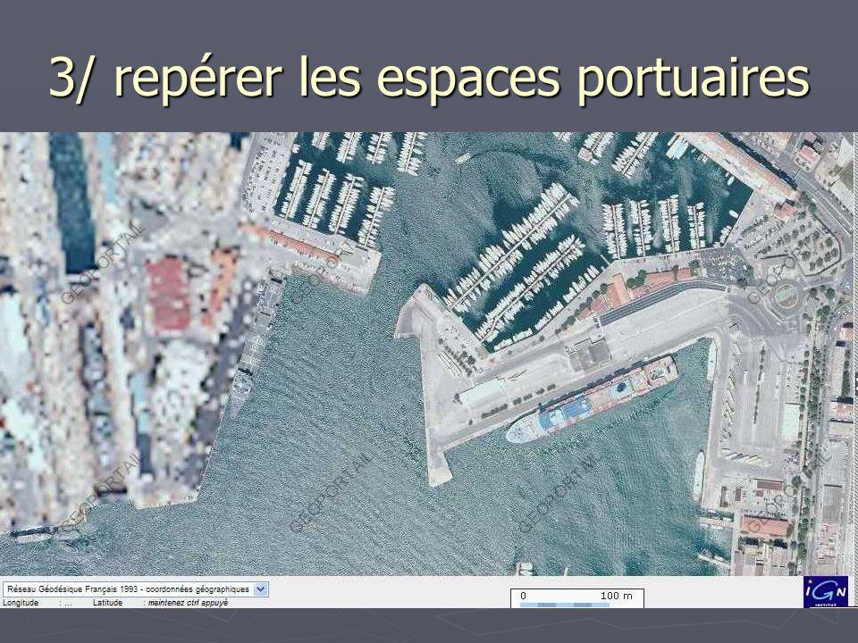 3/ repérer les espaces portuaires