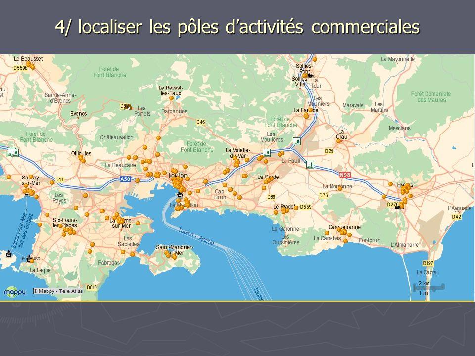 4/ localiser les pôles dactivités commerciales