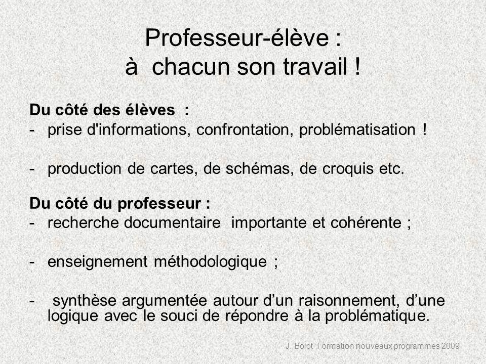 Professeur-élève : à chacun son travail .