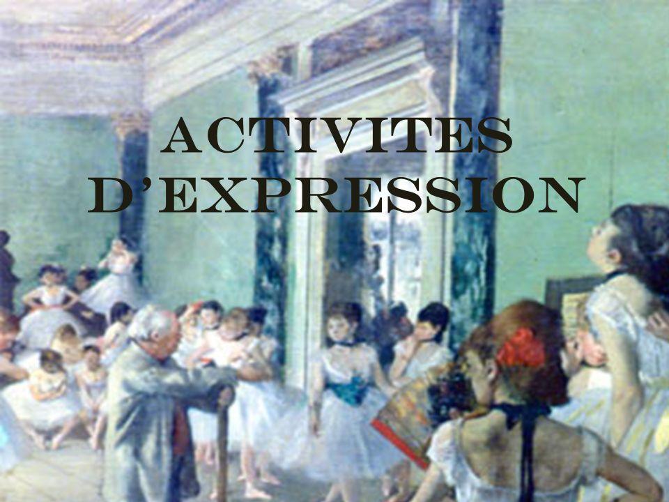 ACTIVITES DEXPRESSION