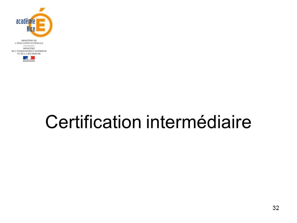 32 Certification intermédiaire
