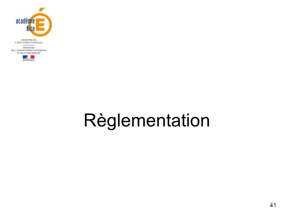 41 Règlementation