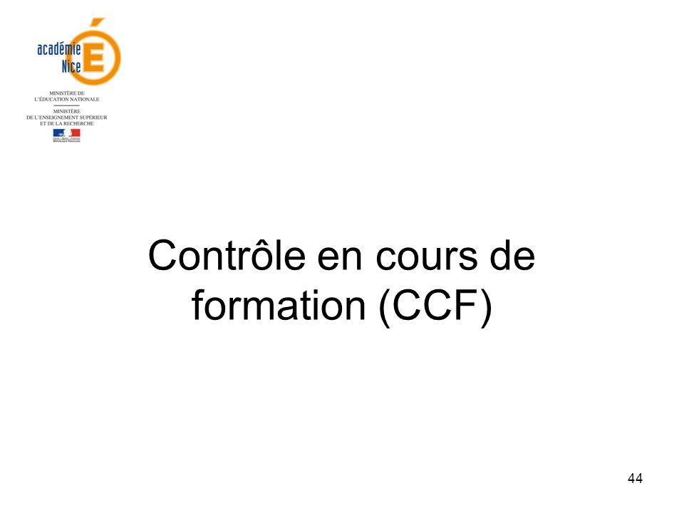 44 Contrôle en cours de formation (CCF)