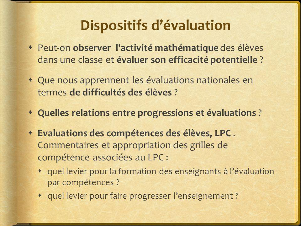 Dispositifs dévaluation Peut-on observer l'activité mathématique des élèves dans une classe et évaluer son efficacité potentielle ? Que nous apprennen