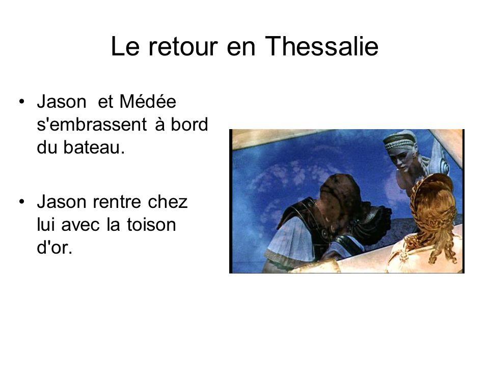 Le retour en Thessalie Jason et Médée s'embrassent à bord du bateau. Jason rentre chez lui avec la toison d'or.