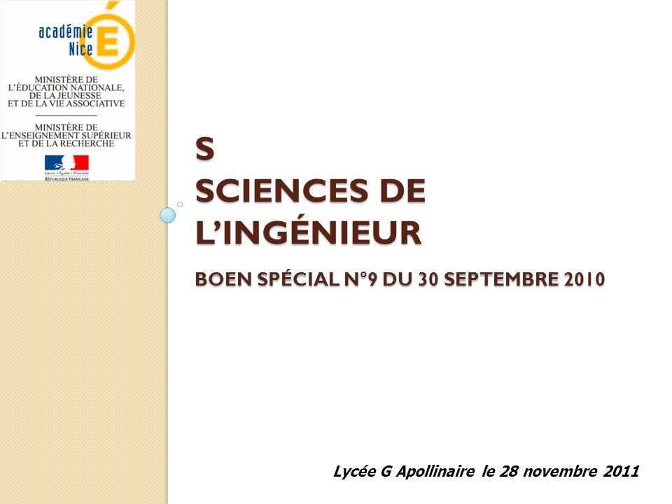 S SCIENCES DE LINGÉNIEUR BOEN SPÉCIAL N°9 DU 30 SEPTEMBRE 2010 Lycée G Apollinaire le 28 novembre 2011