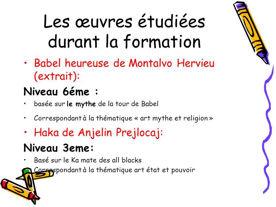 Les œuvres étudiées durant la formation Babel heureuse de Montalvo Hervieu (extrait): Niveau 6éme : basée sur le mythe de la tour de Babel Corresponda