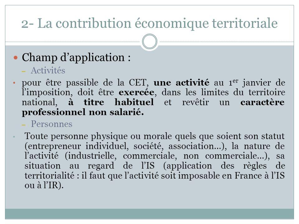 Comptabilisation : La CET est comptabilisée en charges sans retraitement fiscal Les acomptes sont comptabilisés directement en charges et non en compte 44-Etat.