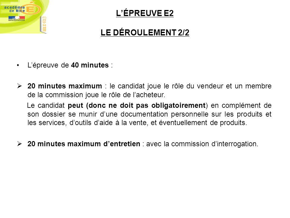 Lépreuve de 40 minutes : 20 minutes maximum : le candidat joue le rôle du vendeur et un membre de la commission joue le rôle de lacheteur. Le candidat