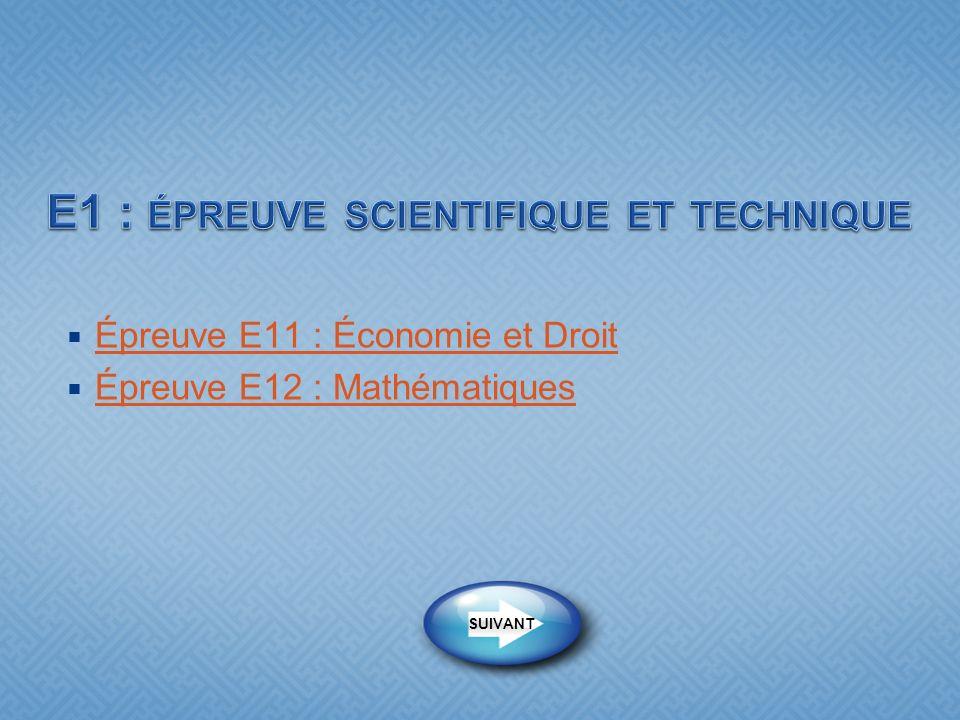 Épreuve E11 : Économie et Droit Épreuve E12 : Mathématiques SUIVANT