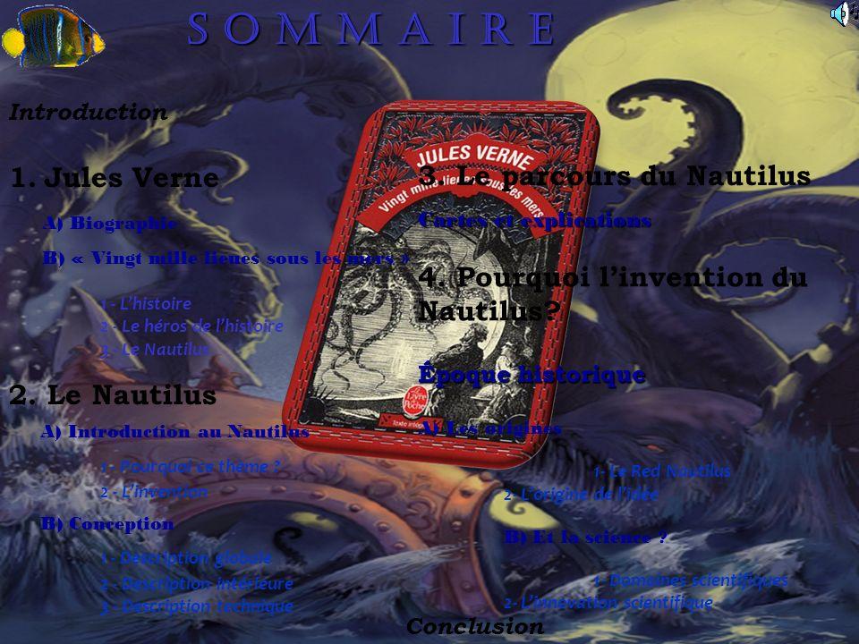 Le Nautilus et ses innovations scientifiques : La plongée sous-marine Le scaphandre autonome La chasse sous-marine Le sous-marin