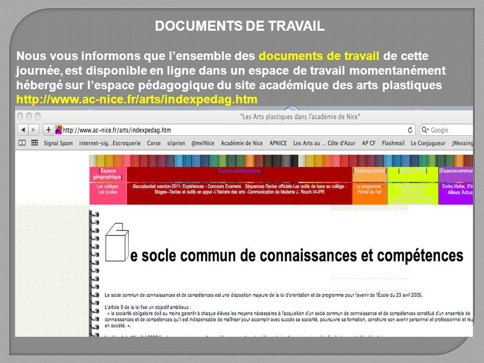 DOCUMENTS DE TRAVAIL Nous vous informons que lensemble des documents de travail de cette journée, est disponible en ligne dans un espace de travail mo