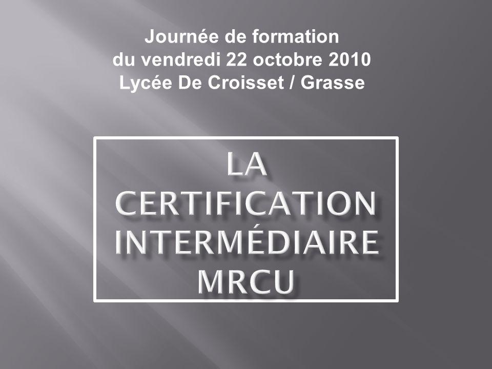 Journée de formation du vendredi 22 octobre 2010 Lycée De Croisset / Grasse