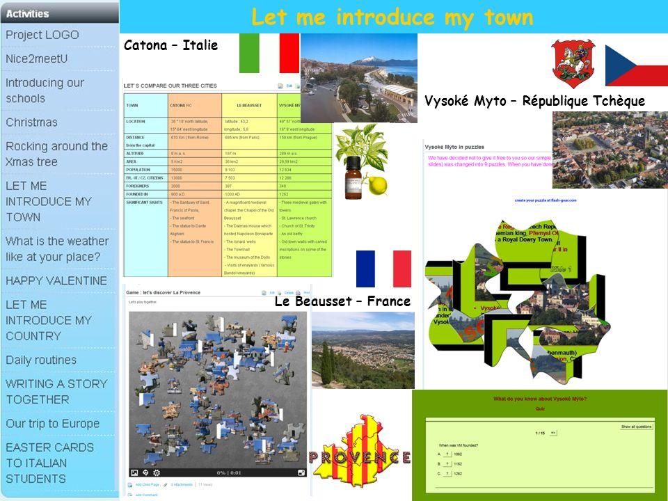 Let me introduce my town Vysoké Myto – République Tchèque Catona – Italie Le Beausset – France