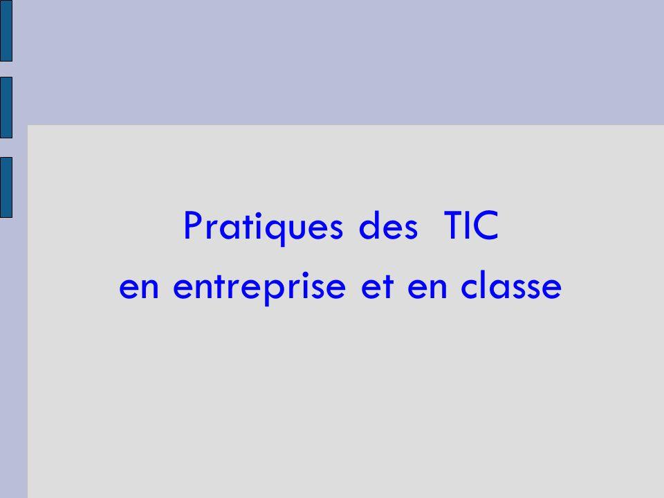 Pratiques des TIC en entreprise et en classe