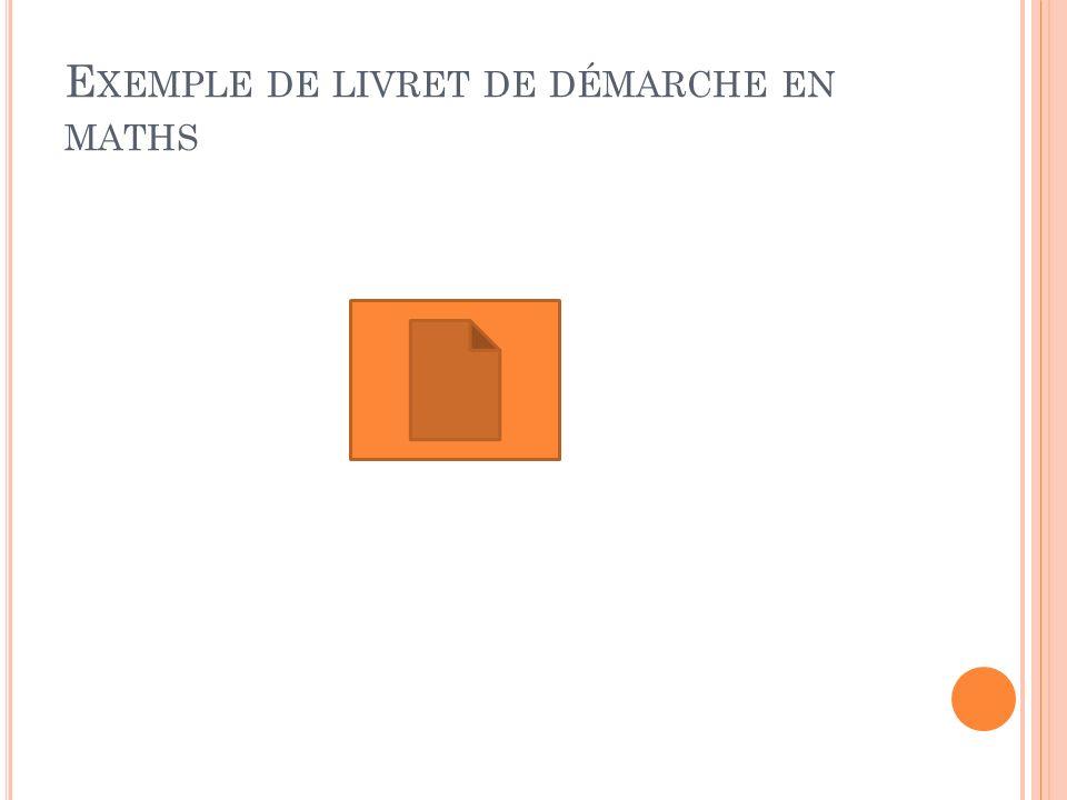 E XEMPLE DE LIVRET DE DÉMARCHE EN MATHS