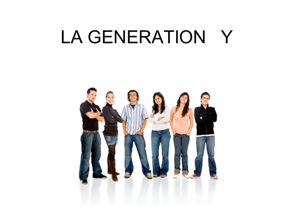 LA GENERATION Y