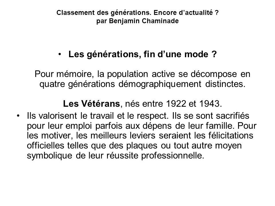 Classement des générations. Encore dactualité ? par Benjamin Chaminade Les générations, fin dune mode ? Pour mémoire, la population active se décompos