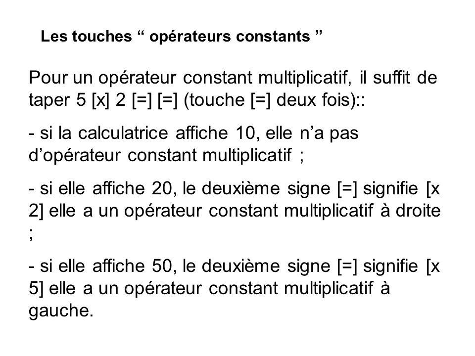 Annexe 2 : Proposition de cahier des charges pour une calculatrice adaptée pour lécole primaire Une calculatrice pour lécole primaire doit : - comporter un écran de deux lignes daffichage permettant déditer et de corriger une séquence de calcul et dafficher le résultat sans avoir à ressaisir la séquence de calcul; - ne pas proposer la notation exponentielle (cest-à-dire que si laffichage comporte huit chiffres, elle ne peut pas afficher de nombre supérieur à 99 999 999) - en plus des touches usuelles (chiffres, 4 opérations, signe pour lobtention du résultat), comporter des touches parenthèses et une touche pour la division euclidienne permettant dobtenir laffichage du quotient et du reste entiers ; - ne pas comporter de touches [ % ], ni de touche de changement de signe [ ] - permettre de stocker un résultat partiel ; - offrir la possibilité de définir, mémoriser et rappeler un opérateur constant, à laide dune touche spécifique - effectuer les calculs en respectant les priorités opératoires habituelles.