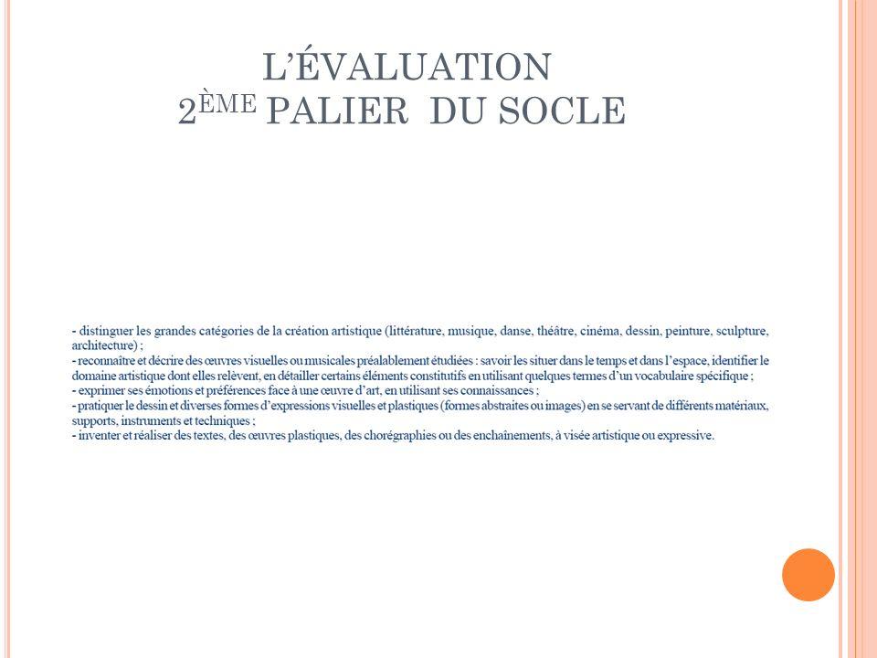 LÉVALUATION 2 ÈME PALIER DU SOCLE