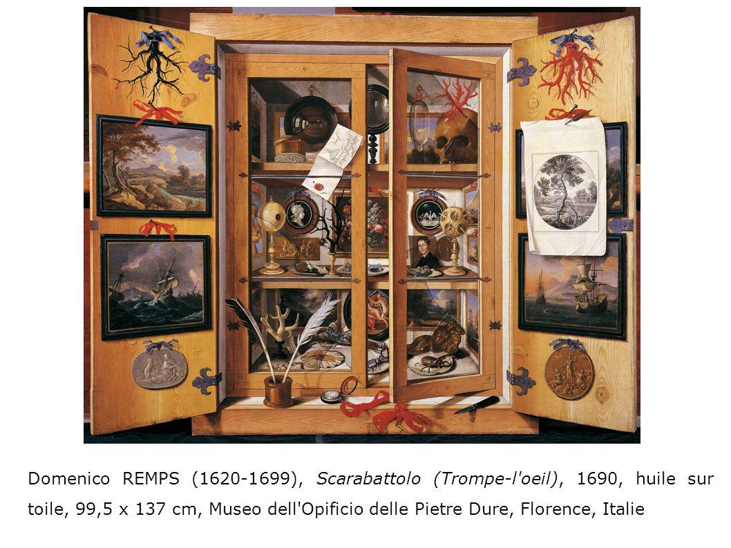 Domenico REMPS (1620-1699), Scarabattolo (Trompe-l oeil), 1690, huile sur toile, 99,5 x 137 cm, Museo dell Opificio delle Pietre Dure, Florence, Italie