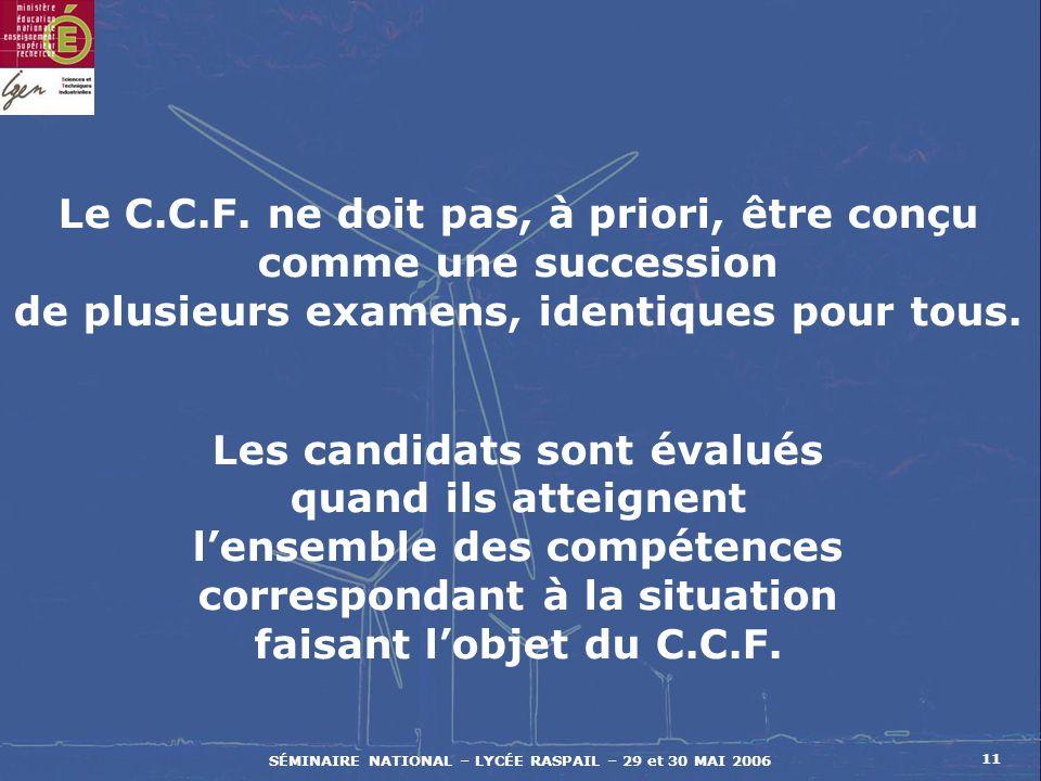 SÉMINAIRE NATIONAL – LYCÉE RASPAIL – 29 et 30 MAI 2006 11 Le C.C.F.