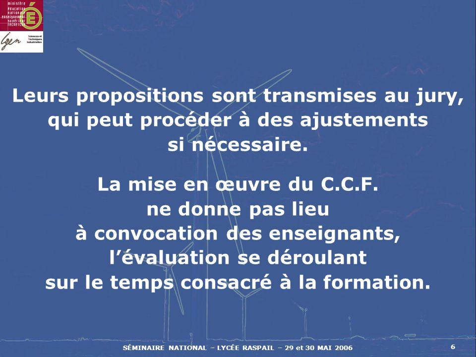 SÉMINAIRE NATIONAL – LYCÉE RASPAIL – 29 et 30 MAI 2006 27 MERCI DE VOTRE ATTENTION