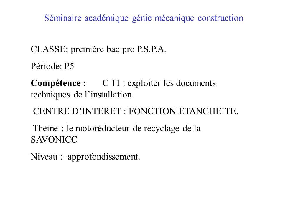 CLASSE: première bac pro P.S.P.A. Période: P5 Compétence : C 11 : exploiter les documents techniques de linstallation. CENTRE DINTERET : FONCTION ETAN