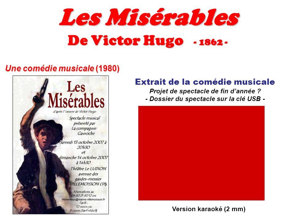 Les Misérables De Victor Hugo - 1862 - Extrait de la comédie musicale Projet de spectacle de fin dannée ? - Dossier du spectacle sur la clé USB - Vers