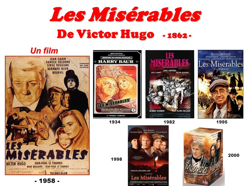 Les Misérables De Victor Hugo - 1862 - Un film - 1958 - 193419821995 1998 2000