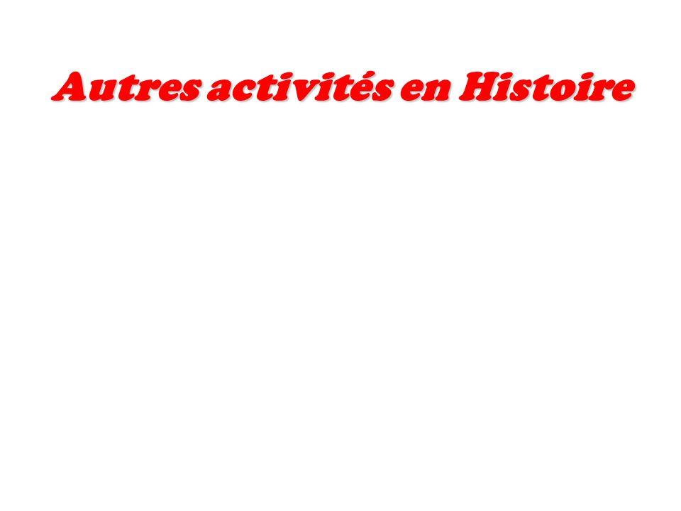 Autres activités en Histoire