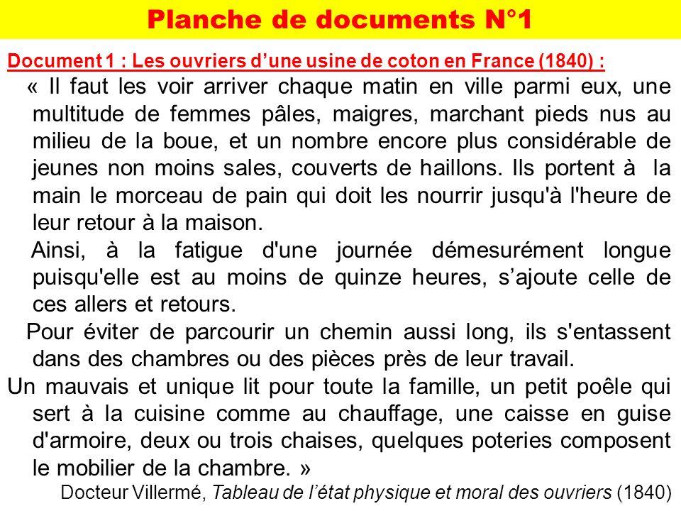 Document 1 : Les ouvriers dune usine de coton en France (1840) : « Il faut les voir arriver chaque matin en ville parmi eux, une multitude de femmes p