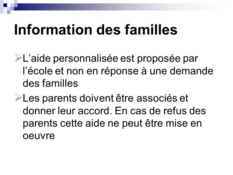 Information des familles Laide personnalisée est proposée par lécole et non en réponse à une demande des familles Les parents doivent être associés et