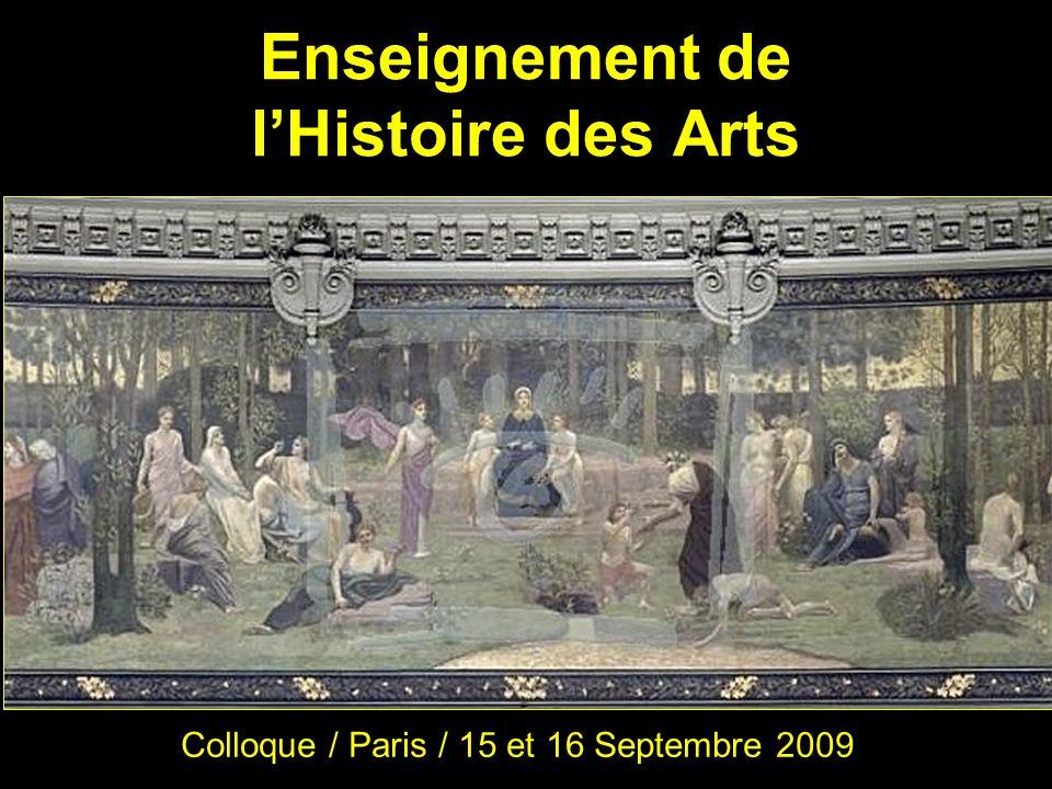 Enseignement de lHistoire des Arts Colloque / Paris / 15 et 16 Septembre 2009