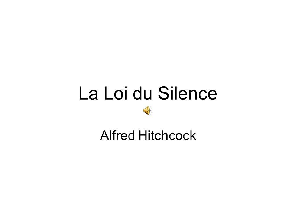 La Loi du Silence Alfred Hitchcock