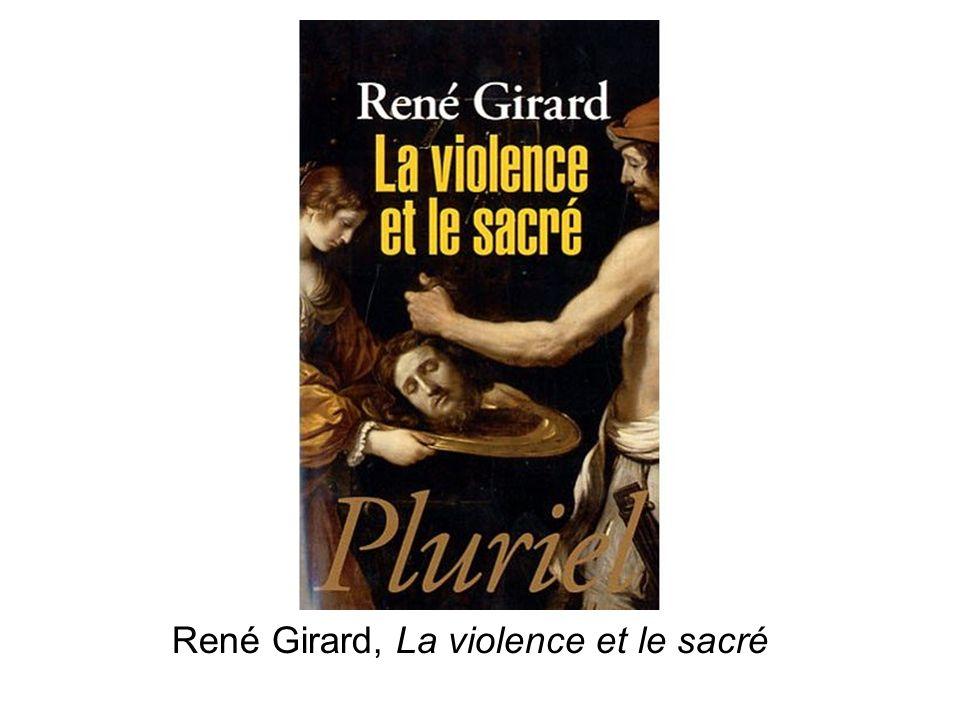 René Girard, La violence et le sacré