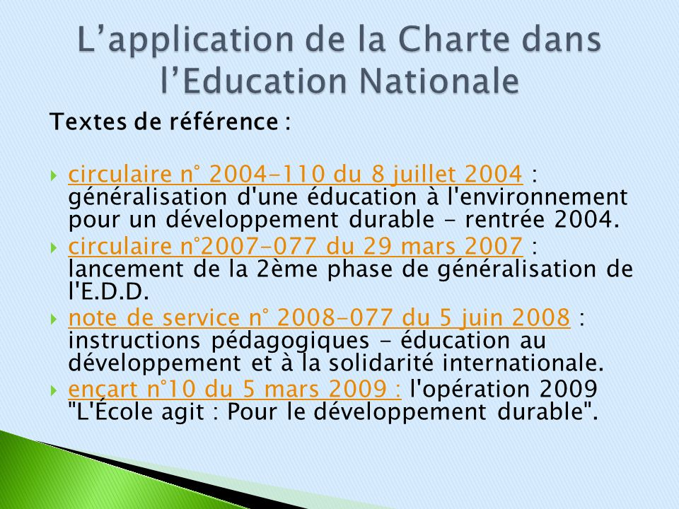 Textes de référence : circulaire n° 2004-110 du 8 juillet 2004 : généralisation d'une éducation à l'environnement pour un développement durable - rent