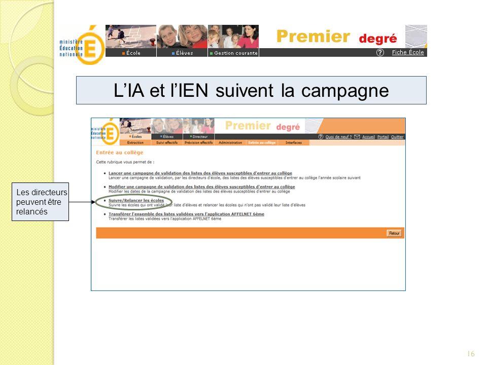 LIA et lIEN suivent la campagne Les directeurs peuvent être relancés 16