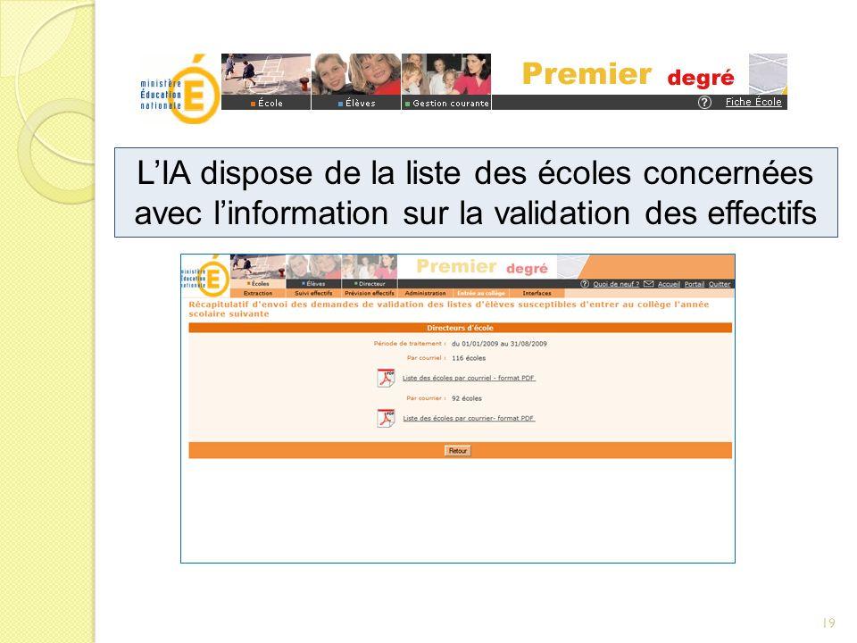 LIA dispose de la liste des écoles concernées avec linformation sur la validation des effectifs 19
