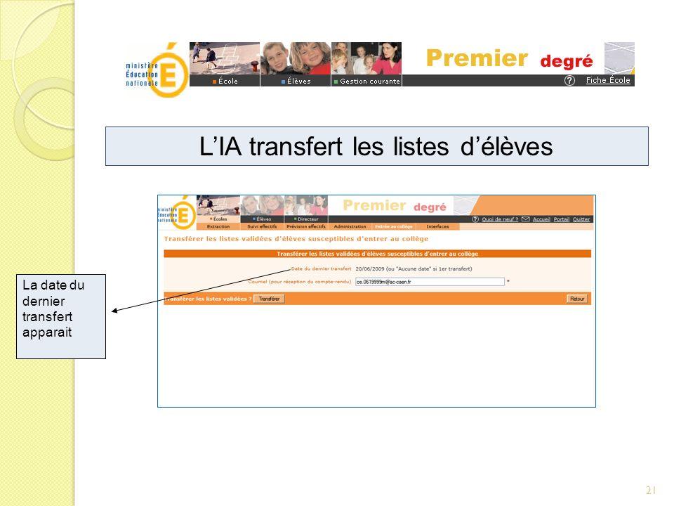 La date du dernier transfert apparait LIA transfert les listes délèves 21