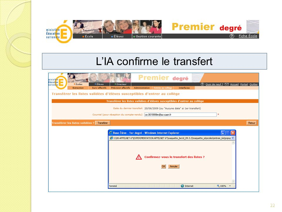 LIA confirme le transfert 22