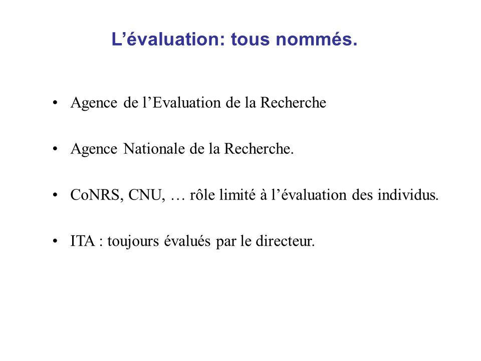Agence de lEvaluation de la Recherche Agence Nationale de la Recherche.