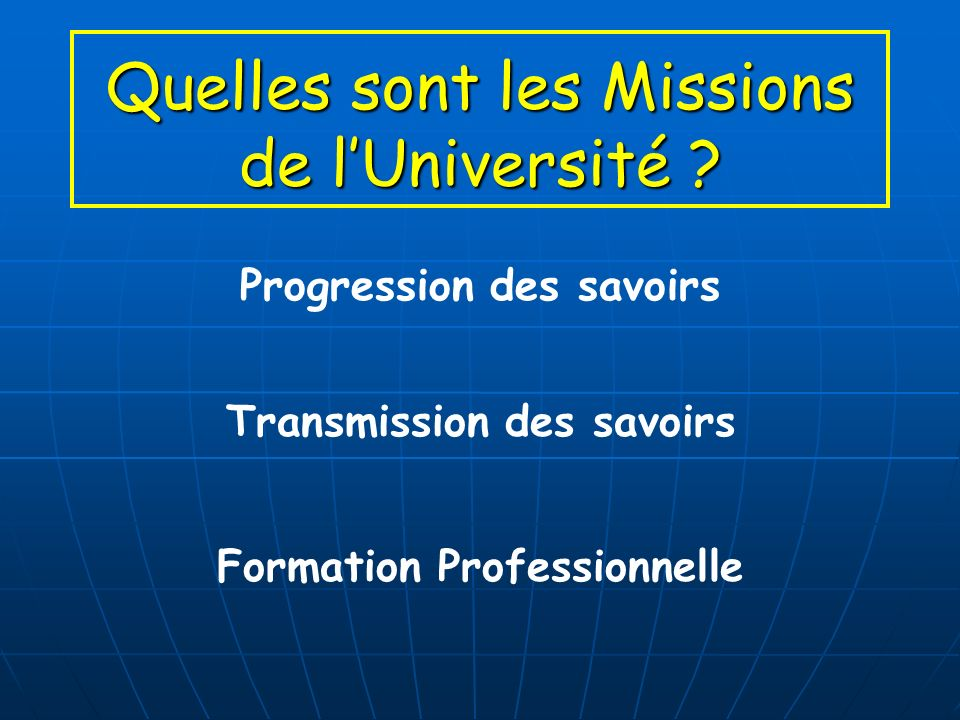 Quelles sont les Missions de lUniversité .