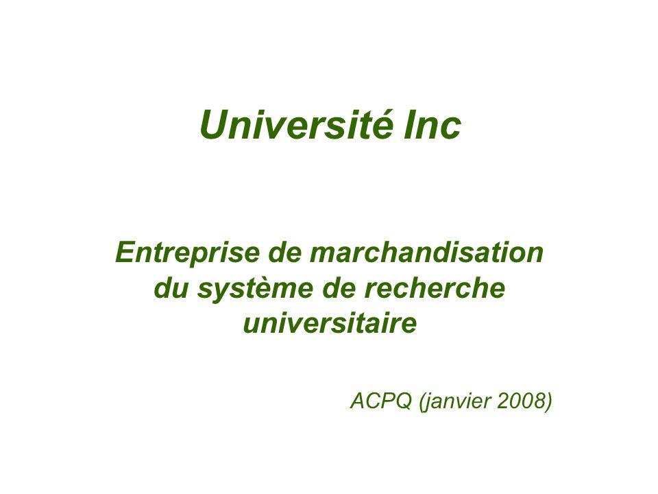 Université Inc Entreprise de marchandisation du système de recherche universitaire ACPQ (janvier 2008)